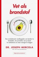 Joseph Mercola , Vet als brandstof