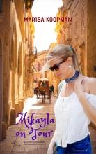 Marisa Koopman Mikayla on Tour