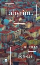 Burhan Sönmez , Labyrint