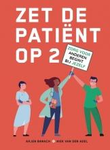 Arjen Banach Niek van den Adel, Zet de patiënt op 2