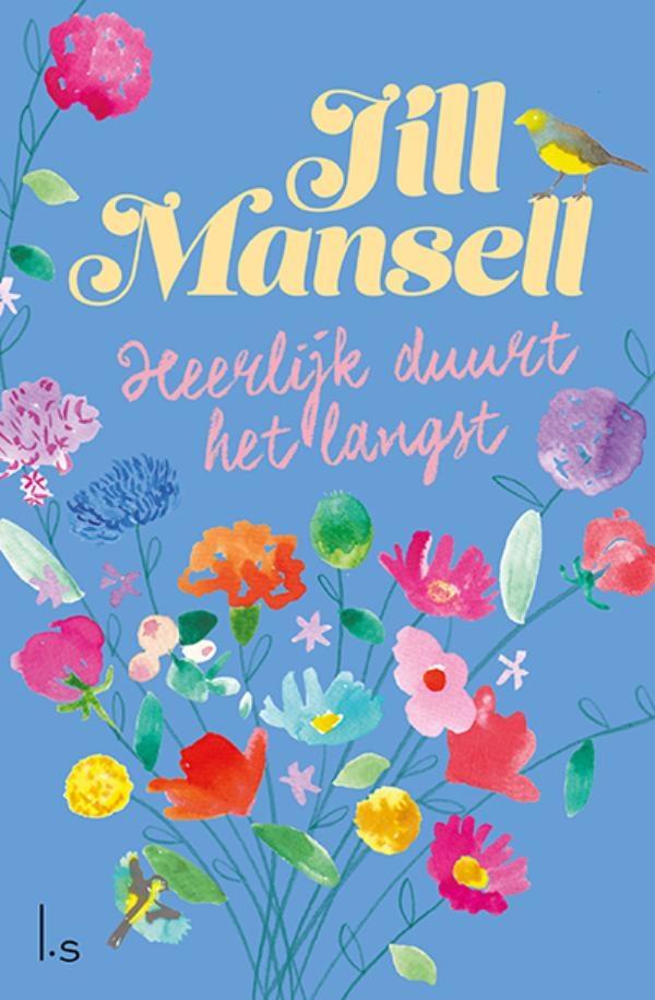 Jill Mansell,Heerlijk duurt het langst