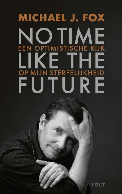 Michael J. Fox,No time like the future