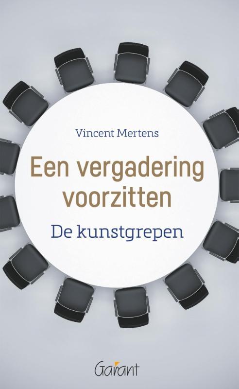 Vincent Mertens,Een vergadering voorzitten. De kunstgrepen