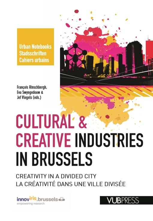 Eva Swyngedouw, Jef Vlegels,Cultural & creative industries in Brussels