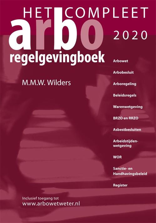 Marcel M. Wilders,Compleet Arbo-Regelgevingboek 2020