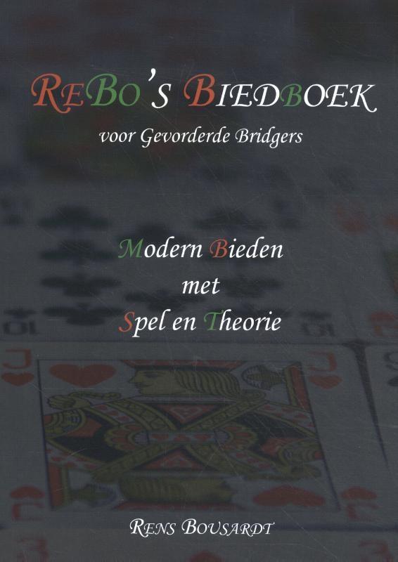 Rens Bousardt,ReBo's Biedboek voor Gevorderde Bridgers