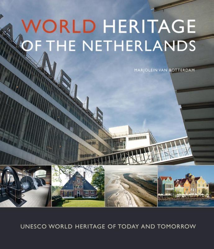 Marjolein van Rotterdam,World Heritage of the Netherlands