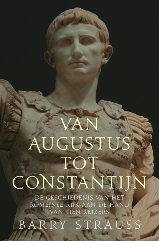 Barry Strauss,Van Augustus tot Constantijn