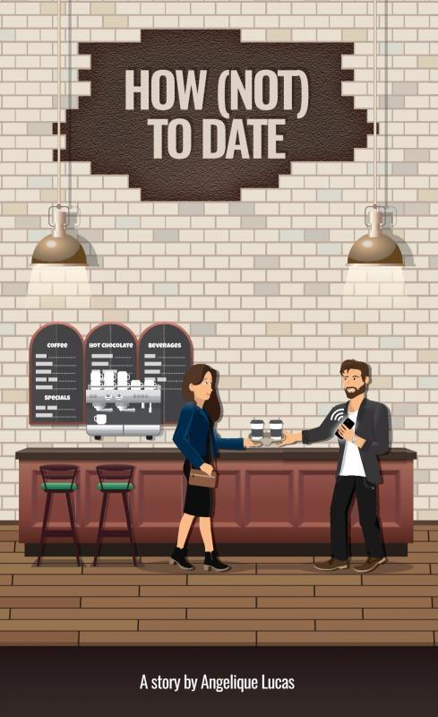Angelique Lucas,How (Not) To Date