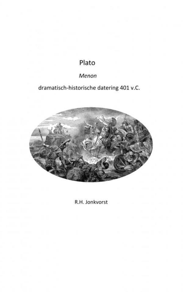 Ron Jonkvorst,Plato Menon dramatisch-historische datering 401 v.C.