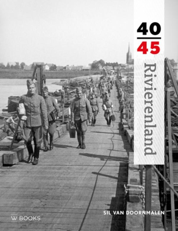 Sil van Doornmalen,Rivierenland 40-45