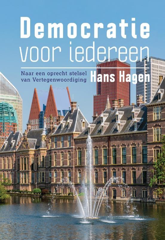Hans Hagen,Democratie voor iedereen