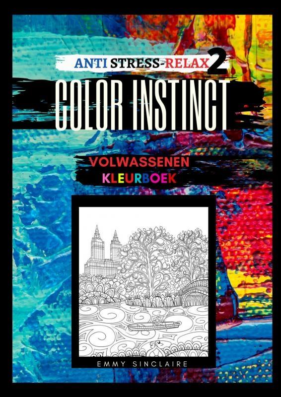 Emmy Sinclaire,Volwassenen kleurboek Color Instinct 2 : Anti Stress Relax gebouwen