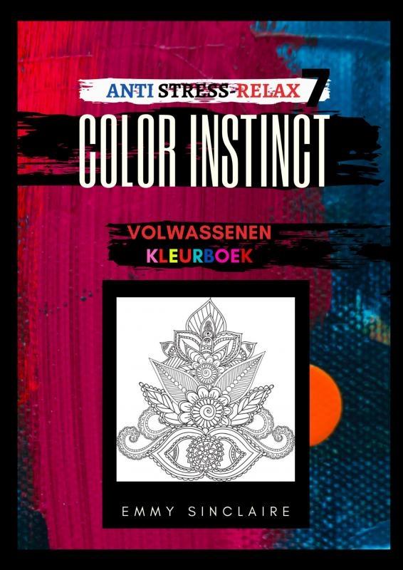 Emmy Sinclaire,Volwassenen kleurboek Color Instinct 4 : Anti Stress Relax Fantasiewereld