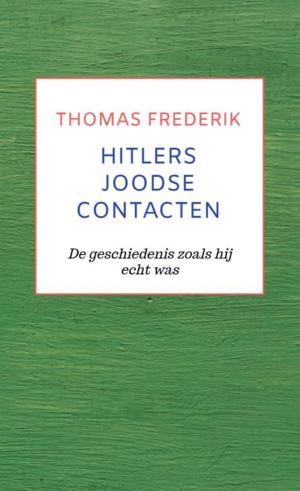 Thomas Frederik,HITLERS JOODSE CONTACTEN