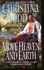 Dodd, Christina,Move Heaven and Earth