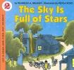 Branley, Franklyn Mansfield,   Bond, Felicia,The Sky Is Full of Stars