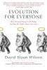 Wilson, David Sloan,Evolution for Everyone