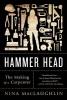 Maclaughlin, Nina,Hammer Head - The Making of a Carpenter