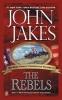 Jakes, John,The Rebels