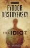 Dostoyevsky, Fyodor,The Idiot