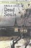 Gogol, Nikolai Vasilevich,Dead Souls