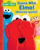 Wax, Wendy,Sesame Street Guess Who, Elmo! Adivina Quien!