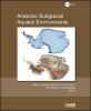 Siegert, Martin J.,Antarctic Subglacial Aquatic Environments