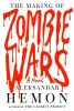 Hemon, Aleksandar,The Making of Zombie Wars