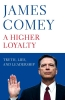 Comey James,Higher Loyalty
