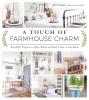 Fourez, Liz,A Touch of Farmhouse Charm