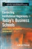 Prasad, Ajnesh,Contesting Institutional Hegemony in Today`s Business Schools
