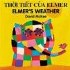 David McKee,   Kim Wood,Elmer`s Weather (vietnamese-english)
