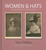 Phillips, Tom,Women & Hats