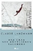 Lanzmann, Claude,Das Grab des g?ttlichen Tauchers