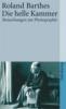Barthes, Roland,Die helle Kammer