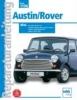 Austin/ Rover Mini 850, 1000, 1100, 1275 ccm,Limousine, Clubman, Kombi, Cooper S, Cooper I, Vergaser- und Einspritzmotoren. Baujahre 1976 bis 1996
