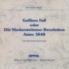 Haag, Gottlob,Gesslers Fall oder Die Niederstettener Revolution anno 1848