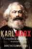 Gareth Stedman  Jones,Karl Marx: grootheid en illusie