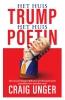 Craig  Unger,Het huis Trump, het Huis Poetin