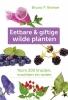 Bruno  Kremer,Eetbare en giftige wilde planten
