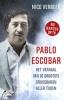 <b>Nico  Verbeek</b>,Pablo Escobar (POD)