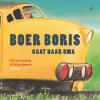 <b>Ted van Lieshout</b>,Boer Boris gaat naar oma