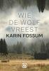 Karin  Fossum,Wie de wolf vreest - grote letter uitgave