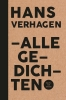 <b>Hans  Verhagen</b>,Alle gedichten