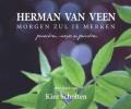 Herman van Veen,Morgen zul je merken