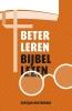 <b>Gertjan Oosterhuis</b>,Beter leren Bijbellezen
