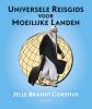 <b>Jelle  Brandt Corstius</b>,Universele reisgids voor moeilijke landen