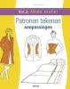 <b>Teresa  Gilewska</b>,Compleet handboek patroon tekenen - patronen aanpassen