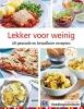 <b>Stichting Voedingscentrum Nederland</b>,Lekker voor weinig